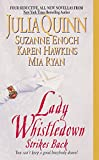 Julia Quinn, Suzanne Enoch, Karen Hawkins, and Mia Ryan, Lady Whistledown Strikes Back