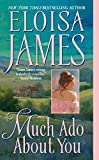 Eloisa James, Much Ado about You