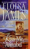 Eloisa James, Kiss me Annabel