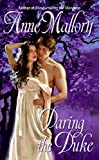 Anne Mallory Daring the Duke