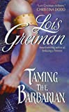 Lois Greiman Taming the Barbarian
