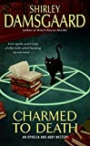 Shirley Damsgaard, Charmed To Death