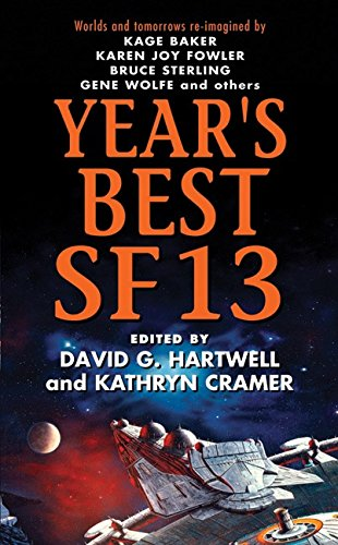 Hartwell and Cramer Year's Best SF 13 cover