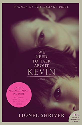 We Need to Talk About Kevin tie-in: A Novel
