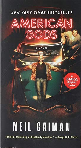 American Gods [TV Tie-In]: A Novel par Neil Gaiman