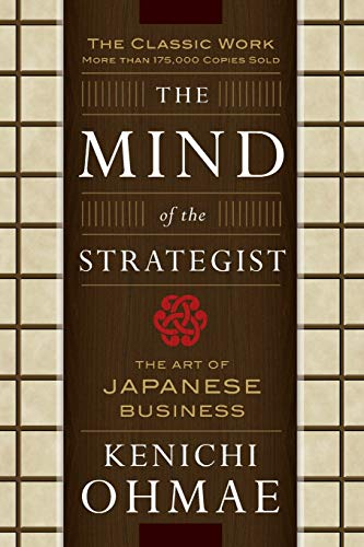 The Mind Of The Strategist: The Art of Japanese Business par Kenichi Ohmae