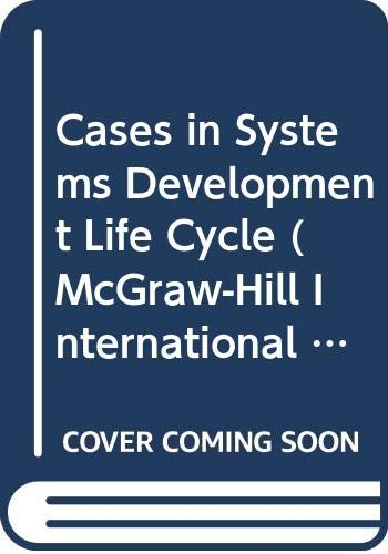 Cases in Systems Development Life Cycle