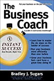 Bradley J. Sugars, The Business Coach