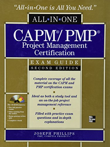 CAPM/PMP Project Management Certification All-In-One Exam Guide