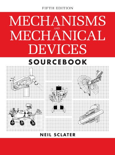 Mechanisms and Mechanical Devices Sourcebook par  Neil Sclater