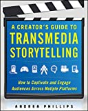 A creator's guide to transmedia storytelling-visual