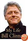 My Life  : Bill Clinton