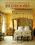 "The ""House & Garden"" Book of Bedrooms and Bathrooms - Leonie Highton"