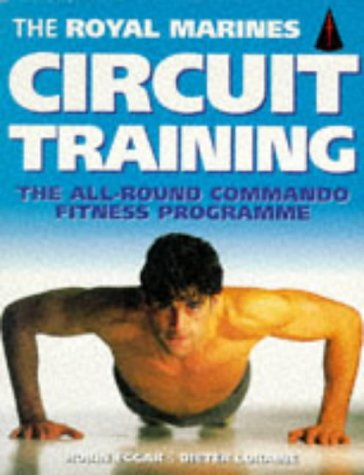 Robin Eggar, Loraine Dieter, The Royal Marines Circuit Training