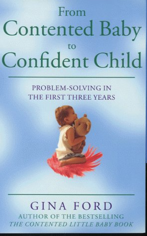 Gina Ford, From Contented Baby to Confident Child