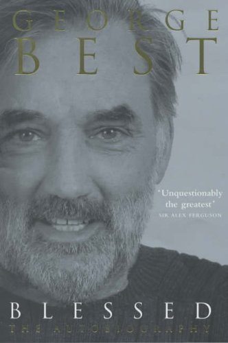 George Best, Blessed My Autobiography