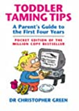 Christopher Green, Toddler Taming Tips