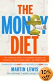 The Money Diet: Step-by-step Guide to Saving Money Martin Lewis