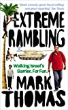 Extreme Rambling: Walking Israel?s Separation Barrier. For Fun.