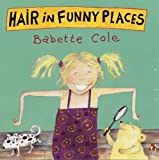 Babette Cole, Hair in Funny Places