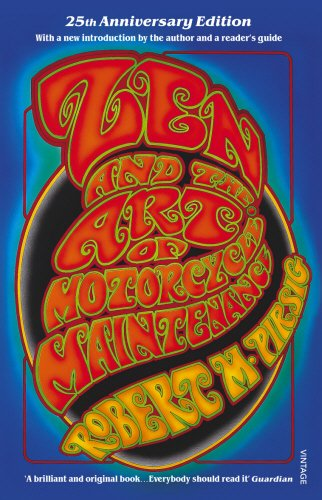 Robert M. Pirsig, Zen and the Art of Motorcycle Maintenance: 25th Anniversary Edition