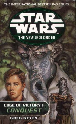 Greg Keyes, Edge of Victory: Conquest (Star Wars: The New Jedi Order S.)