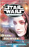 Elaine Cunningham, Dark Journey (Star Wars - New Jedi Order)
