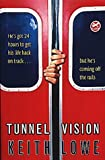 Keith Lowe - Tunnel Vision