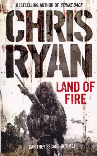 Chris Ryan, Land of Fire