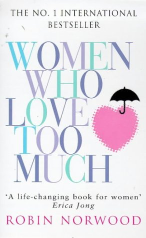 Robin Norwood, Women Who Love Too Much