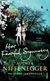 Audrey Niffenegger - Her Fearful Symmetry