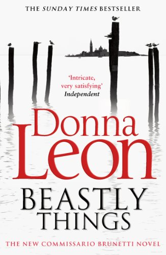 Beastly Things: (Brunetti 21) par  Donna Leon
