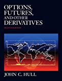 HULL: Options, Futures & Other Derivatives, 8th Edition (January 25, 2011)