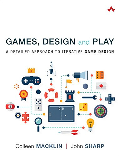 Games, Design and Play: A detailed approach to iterative game design par  Colleen Macklin / Sharp