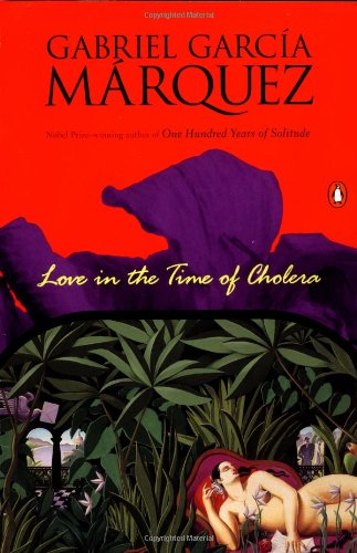 Gabriel Garcia Marquez, Love in the Time of Cholera