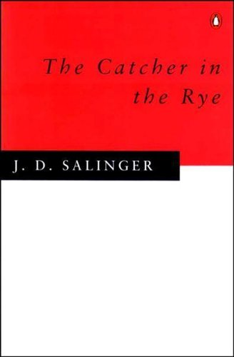 J.D. Salinger, The Catcher in the Rye
