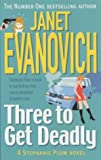 Janet Evanovich, Three to Get Deadly