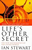 Life's Other Secret - by Ian Stewart