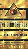 Neal Stephenson - The Diamond Age (A Young Lady's Illustrated Primer)