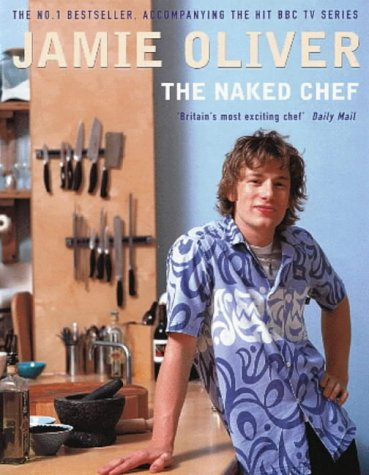 Jamie Oliver, The Naked Chef