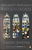 Simon Jenkins,Paul Barker, England's Thousand Best Churches