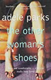 Adele Parks, The Other Woman's Shoes