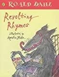 Roald Dahl, Quentin Blake, Revolting Rhymes