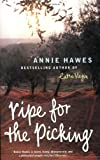Annie Hawes, Ripe for the Picking