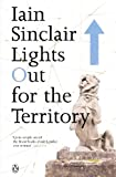 Iain Sinclair, Lights Out for the Territory