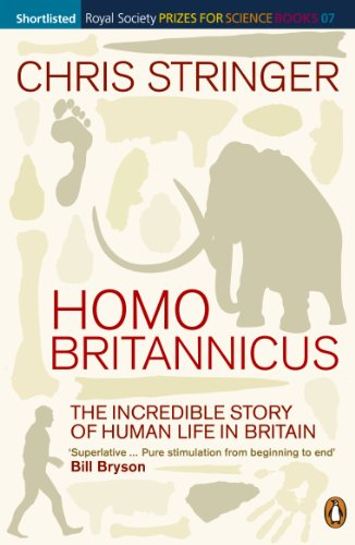 Homo Brittanicus: The Incredible Story of Human Life in Britain