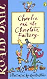 Roald Dahl, Quentin Blake, Charlie and the Chocolate Factory