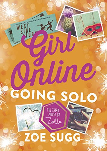Girl Online : Book 3, Going Solo
