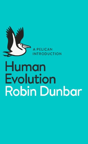 Human Evolution: A Pelican Introduction par Robin Dunbar