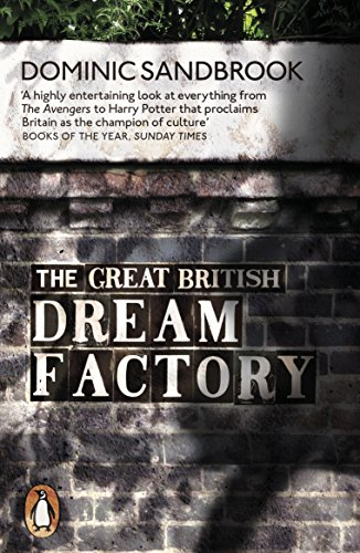 The Great British Dream Factory : The Strange History of Our National Imagination